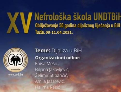 UNDTBiH – XV Nefrološka škola: Obilježavanje 50 godina dijaliznog liječenja u Bosni i Hercegovini Tuzla, 09-11.04.2021