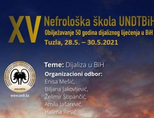 UNDTBiH - XV Nephrology School: Celebrating 50 years of dialysis treatment in Bosnia and Herzegovina Tuzla, 28.5. – 30.5.2021